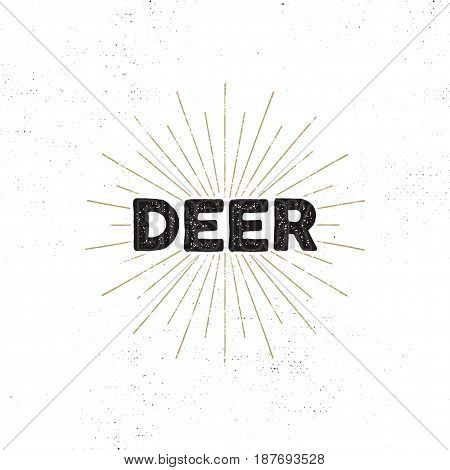 Deer typography insignia. Text and sunbursts. Isolated on white background. Silhouette retro design. Stock vector illustration.