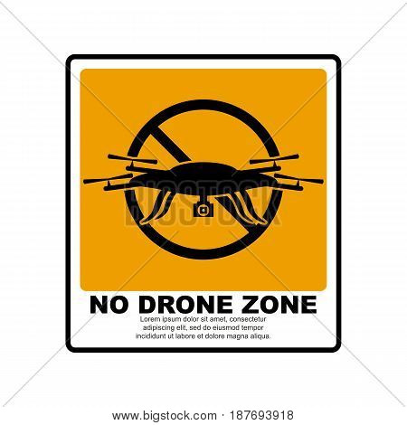 No drone zone sign. Flying drone caution template