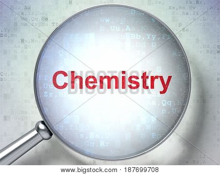 Education concept: magnifying optical glass with words Chemistry on digital background, 3D rendering