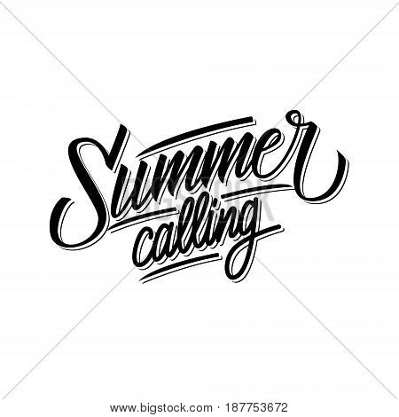 Handwritten phrase Summer calling. Hand drawn lettering. Calligraphic element for your design. Vector illustration.
