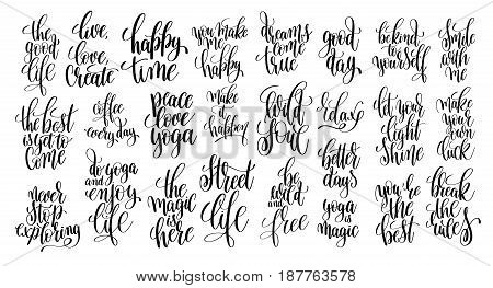 set of 25 hand lettering motivational quotes, handwritten positive phrases to print, inspirational typography slogans, calligraphy vector illustration collection