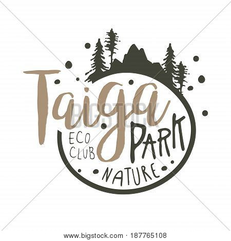Taiga park promo sign, hand drawn vector Illustration isolated on a white background