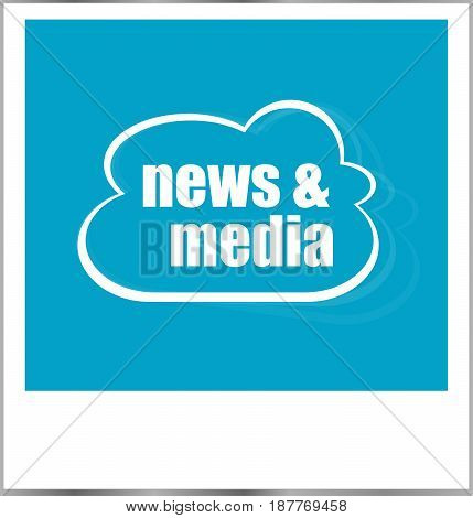 News And Media Word Business Concept, Photo Frame Isolated On White