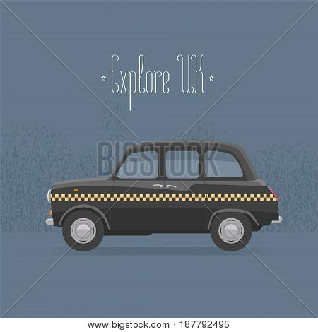 Traditional London UK Britain black taxi cab vector illustration. Explore United Kingdom and England concept design