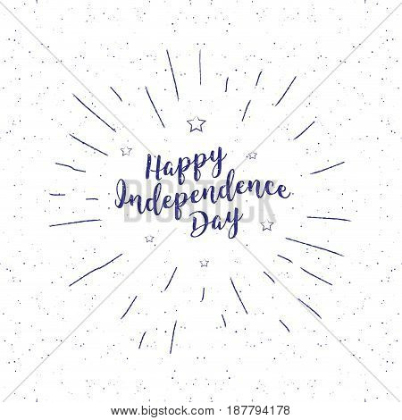 Independence day vintage lettering. Handwritten lettering, calligraphic phrase on white background with sunburst vector illustration hipster style