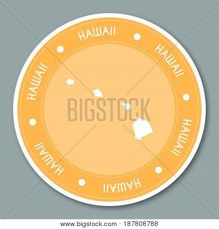 Hawaii Label Flat Sticker Design. Patriotic Us State Map Round Lable. Round Badge Vector Illustratio