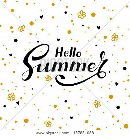 Black lettering Hello Summer with hearts, flowers and golden spots on white background, illustration.