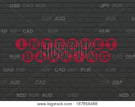 Currency concept: Painted red text Internet Banking on Black Brick wall background with Currency