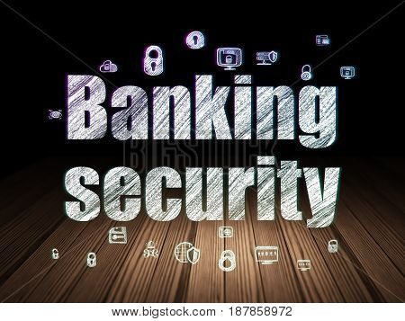 Safety concept: Glowing text Banking Security,  Hand Drawn Security Icons in grunge dark room with Wooden Floor, black background