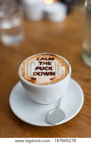 Coffee with a message. Text written on the coffee.