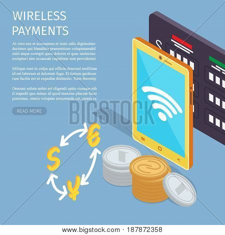 Wireless payments Internet page with information vector illustration. Modern tablet with wi-fi connection, currency board and stack of coins on blue background. Convenient technologies for shopping.