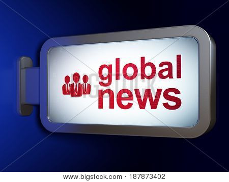 News concept: Global News and Business People on advertising billboard background, 3D rendering