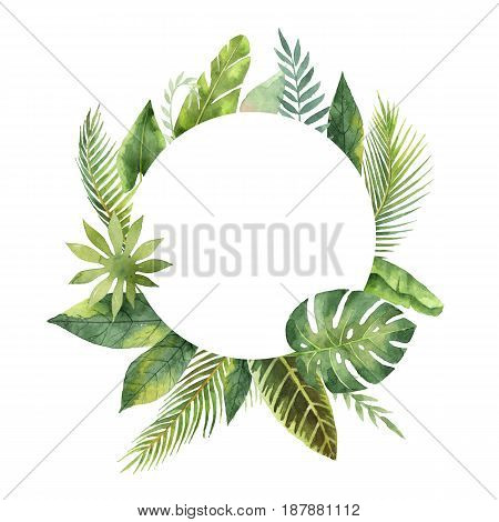 Watercolor round frame tropical leaves and branches isolated on white background. Illustration for design wedding invitations, greeting cards, postcards with space for your text.