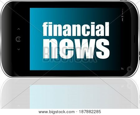 News Concept. Smartphone With Text Financial News On Display. Mobile Phone