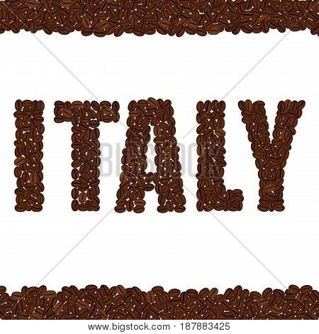 ITALY. Word created from coffee beans isolated on a white background. Upper and lower bounds of coffee beans