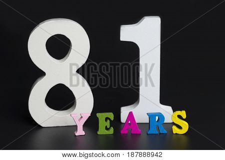 Letters And Numbers-eighty One On A Black Background.