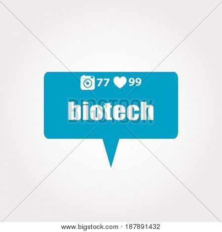 Biotech Text. Business Concept . Labels With Text, Heart, Camera And Counters