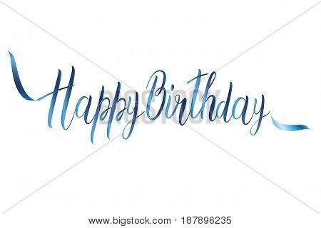 Happy birthday card with handmade letters calligraphy colorful and bright