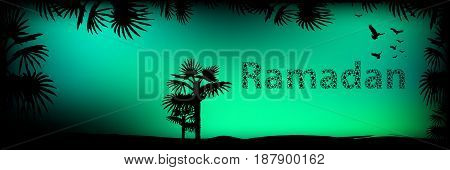 Ramadan. Religion September Islam. Translation of the text from Arabic: Ramadan . The green sky and the silhouette of palm trees with the inscription. The concept of fasting.