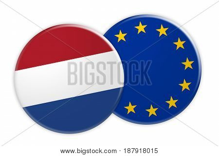 News Concept: Netherlands Flag Button On EU Flag Button 3d illustration on white background