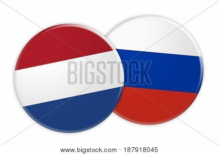 News Concept: Netherlands Flag Button On Russia Flag Button 3d illustration on white background