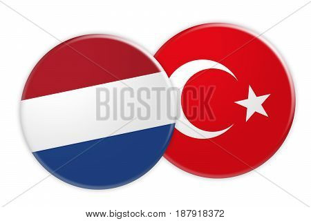 News Concept: Netherlands Flag Button On Turkey Flag Button 3d illustration on white background