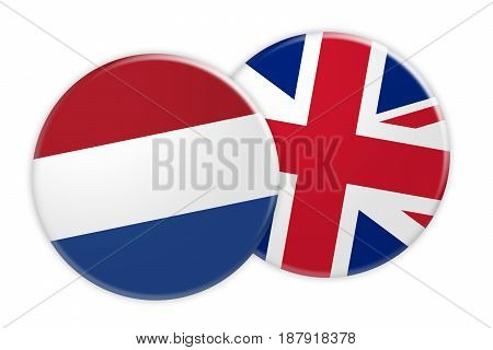News Concept: Netherlands Flag Button On UK Flag Button 3d illustration on white background
