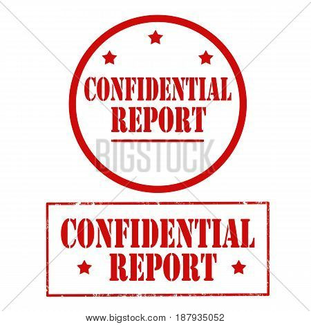 Set of stamps with text Confidential Report,vector illustration