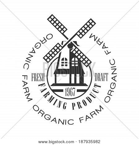 Organic farm, farming product fresh draft logo. Black and white retro vector Illustration for organic products packaging, farms, shops, cafe, menu