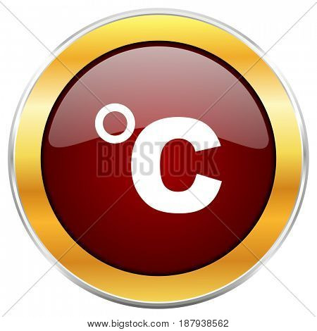 Celsius red web icon with golden border isolated on white background. Round glossy button.
