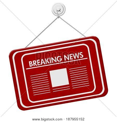 Breaking News sign A red hanging sign with text Breaking News and newspaper icon isolated over white 3D Illustration