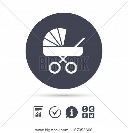 Baby pram stroller sign icon. Baby buggy. Baby carriage symbol. Report document, information and check tick icons. Currency exchange. Vector