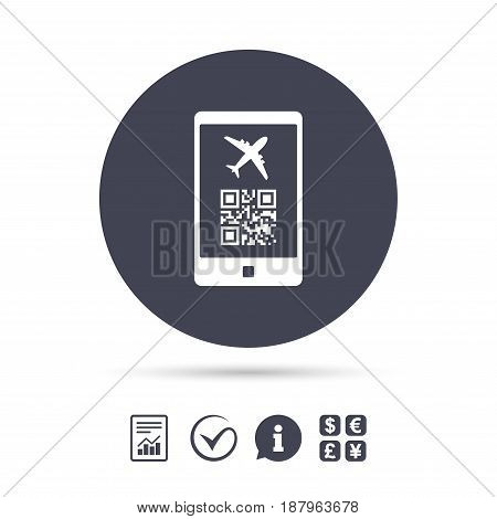 Boarding mobile pass flight sign icon. Airport ticket on smartphone symbol. Report document, information and check tick icons. Currency exchange. Vector