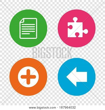 Plus add circle and puzzle piece icons. Document file and back arrow sign symbols. Round buttons on transparent background. Vector