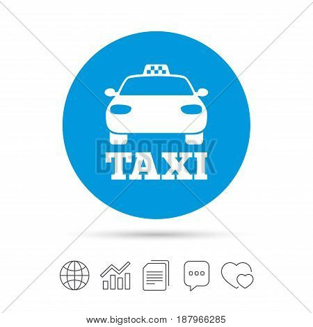 Taxi car sign icon. Public transport symbol. Copy files, chat speech bubble and chart web icons. Vector