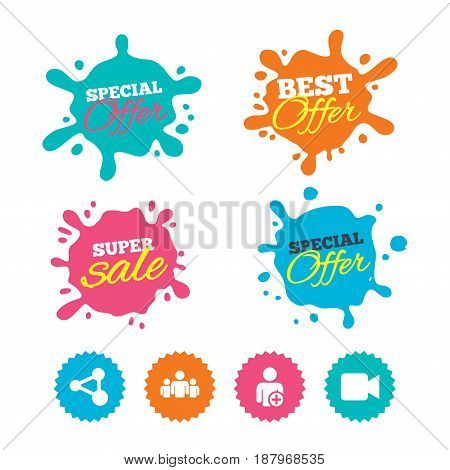 Best offer and sale splash banners. Group of people and share icons. Add user and video camera symbols. Communication signs. Web shopping labels. Vector