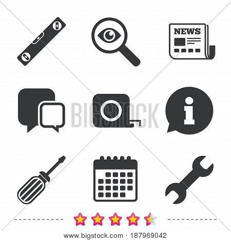 Screwdriver and wrench key tool icons. Bubble level and tape measure roulette sign symbols. Newspaper, information and calendar icons. Investigate magnifier, chat symbol. Vector