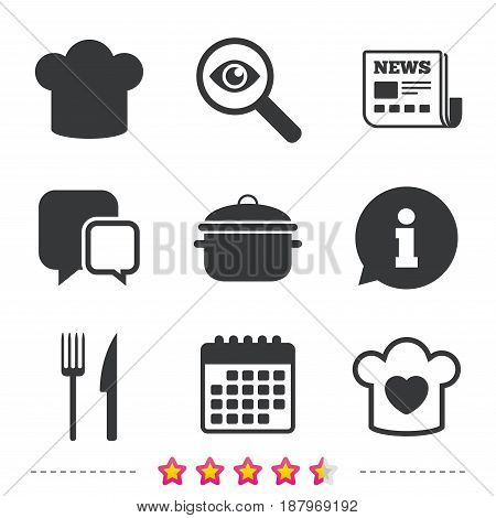 Chief hat and cooking pan icons. Fork and knife signs. Boil or stew food symbols. Newspaper, information and calendar icons. Investigate magnifier, chat symbol. Vector