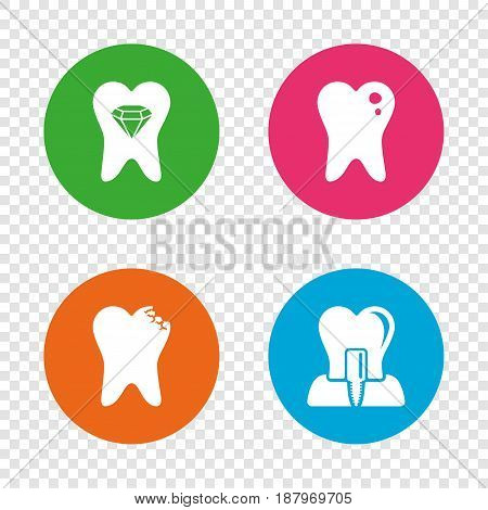 Dental care icons. Caries tooth sign. Tooth endosseous implant symbol. Tooth crystal jewellery. Round buttons on transparent background. Vector