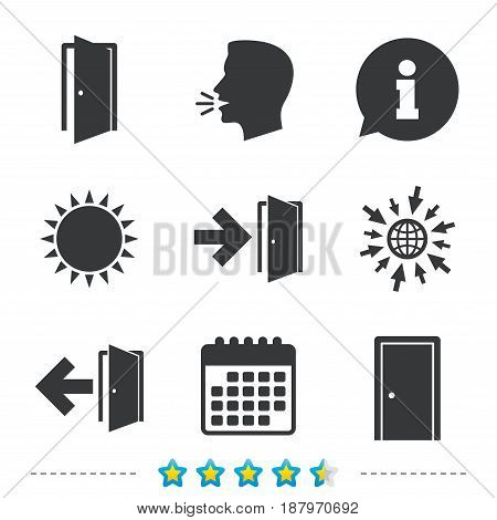 Doors icons. Emergency exit with arrow symbols. Fire exit signs. Information, go to web and calendar icons. Sun and loud speak symbol. Vector