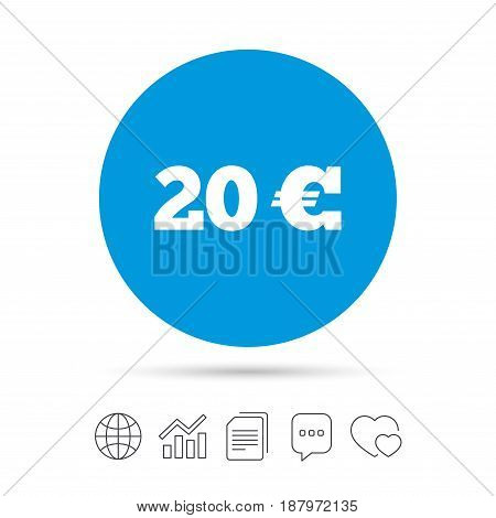 20 Euro sign icon. EUR currency symbol. Money label. Copy files, chat speech bubble and chart web icons. Vector