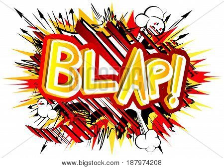 Blap! - Illustrated comic book style expression.