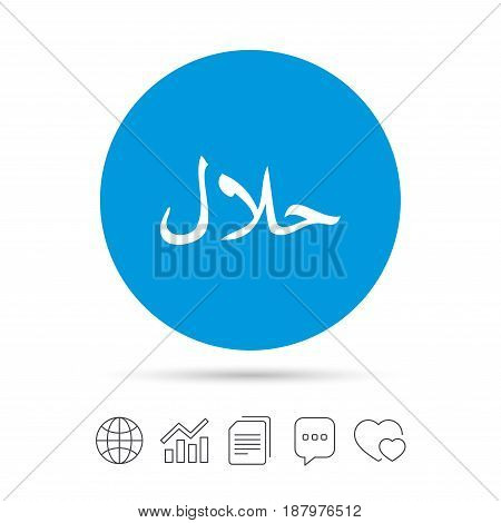 Halal food product sign icon. Natural muslims food symbol. Copy files, chat speech bubble and chart web icons. Vector