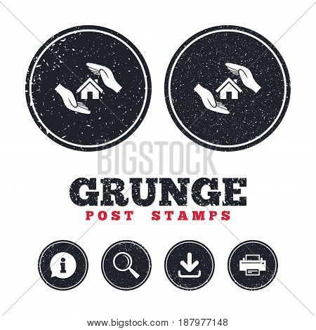 Grunge post stamps. House insurance sign icon. Hands protect cover symbol. Insurance of property. Information, download and printer signs. Aged texture web buttons. Vector