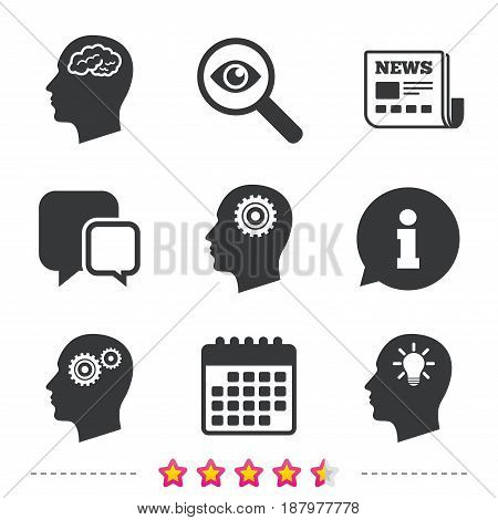 Head with brain and idea lamp bulb icons. Male human think symbols. Cogwheel gears signs. Newspaper, information and calendar icons. Investigate magnifier, chat symbol. Vector