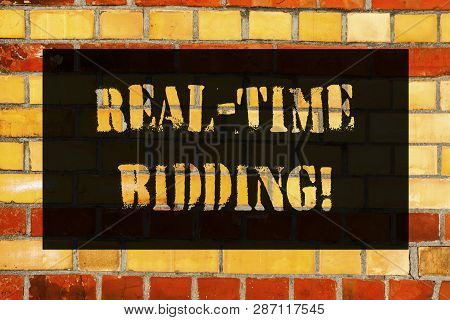 Conceptual Hand Writing Showing Real Time Bidding. Business Photo Showcasing Buy And Sell Advertisin