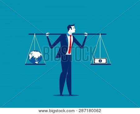 Businessman with globe and banknote in balance or imbalance. Concept business vector illustration. poster