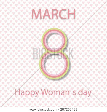 Vector Card 8 Of March For Woman Day