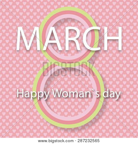 Vector Card 8 March. International Woman Day. Vector Illustration