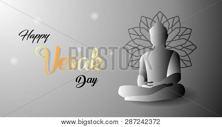Design For A Happy Vesak Day. With The Concept Of Holy Buddhist Love. Flexible To Use For Anything A